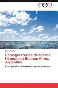 Ecologia Trofica de Sterna Hirundo En Buenos Aires, Argentina