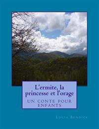 L'Ermite, La Princesse Et L'Orage