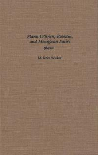Flann O'Brien, Bakhtin, and Menippean Satire