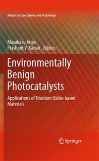 Environmentally Benign Photocatalysts