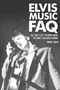 Elvis Music FAQ