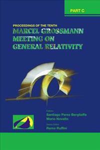 The Tenth Marcel Grossmann Meeting