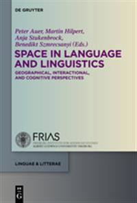 Space in Language and Linguistics