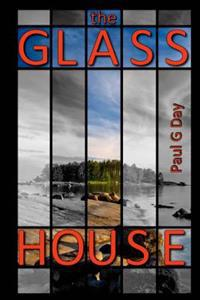 The Glass House: Black and White Edition