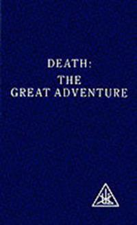 Death the Great Adventure