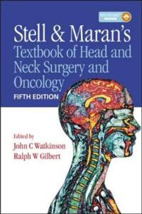 Stell and Maran's Textbook of Head and Neck Surgery and Onocology
