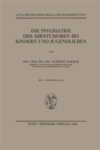Die Psychiatrie Der Hirntumoren Bei Kindern Und Jugendlichen