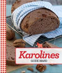 Karolines Gode brød