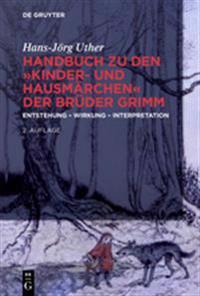 """Handbuch Zu Den """"Kinder- Und Hausmrchen"""" Der Brder Grimm: Entstehung - Wirkung - Interpretation"""