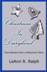 Christmas in Dairyland