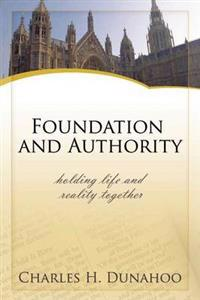 Foundation and Authority