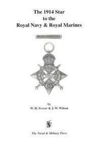 1914 Star to the Royal Navy And Royal Marines