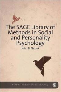 The SAGE Library of Methods in Social and Personality Psychology