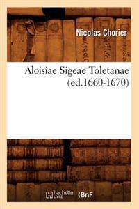 Aloisiae Sigeae Toletanae
