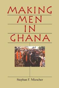 Making Men in Ghana