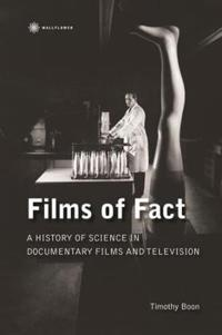 Films of Fact - A History of Science Documentary on Film and Television
