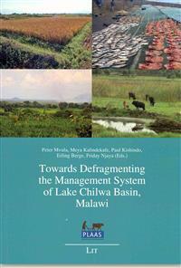 Towards Defragmenting the Management System of Lake Chilwa Basin, Malawi