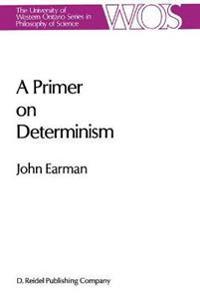 A Primer on Determinism