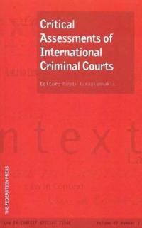 Critical Assessments of International Criminal Courts