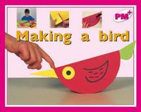 Making a bird