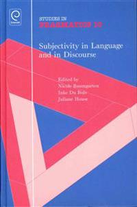 Subjectivity in Language and in Discourse