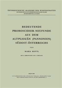 Bedeutende Proboscidier-Neufunde Aus Dem Altplioz n (Pannonien) S dost- sterreichs