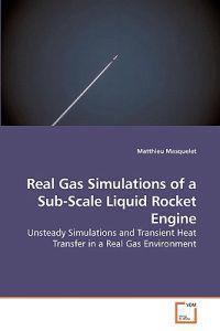 Real Gas Simulations of a Sub-Scale Liquid Rocket Engine