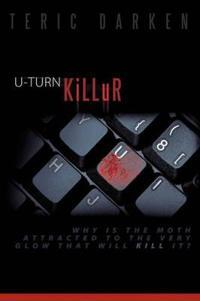 U-Turn Killer