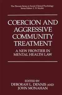 Coercion and Aggressive Community Treatment
