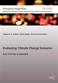 Evaluating Climate Change Scenarios