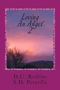 Loving an Angel II: The Story of Angel II