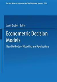 Econometric Decision Models