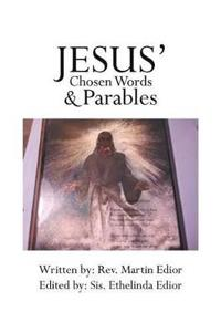 Jesus' Chosen Words & Parables