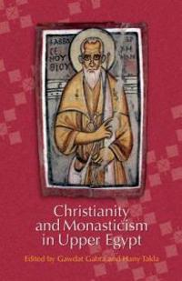 Christianity and Monasticism in Upper Egypt