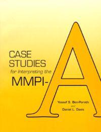 Case Studies for Interpreting the Mmpi-A