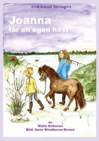 Joanna får en egen häst