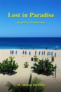 Lost in Paradise: A Humorous Travelogue