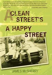 A Clean Street's a Happy Street - James McSherry - böcker (9780595684847)     Bokhandel