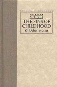 The Sins of Childhood & Other Stories