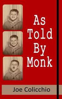 As Told by Monk