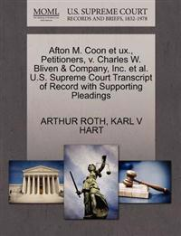Afton M. Coon Et UX., Petitioners, V. Charles W. Bliven & Company, Inc. et al. U.S. Supreme Court Transcript of Record with Supporting Pleadings