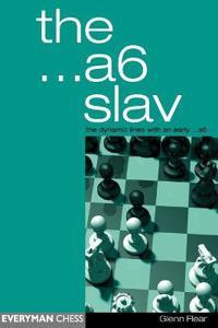 The ...A6 Slav