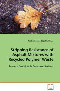 Stripping Resistance of Asphalt Mixtures With Recycled Polymer Waste
