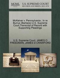McKeiver V. Pennsylvania; In Re Burrus (Barbara) U.S. Supreme Court Transcript of Record with Supporting Pleadings