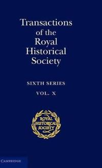 Transactions of the Royal Historical Society: Volume 10