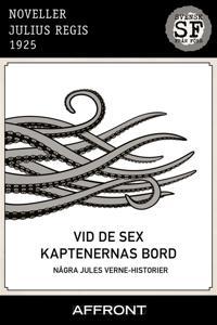 Vid de sex kaptenernas bord : Några Jules Verne-historier