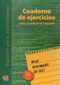 Cuaderno De Ejercicios Nivel Intermedio (Intermediate Level)