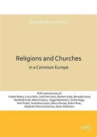 Religions and Churches in a Common Europe