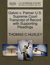 Galvin V. Palmer U.S. Supreme Court Transcript of Record with Supporting Pleadings
