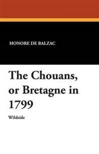 The Chouans, or Bretagne in 1799